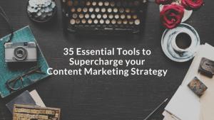 Content Marketing 35 Tools