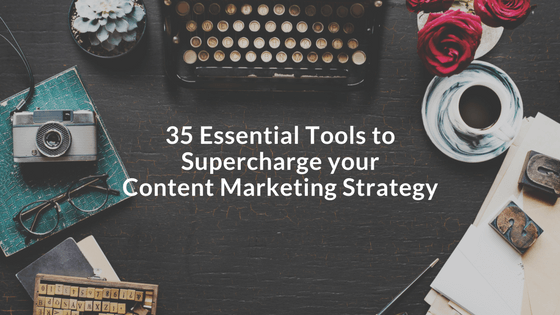 Content Marketing 35 Tools