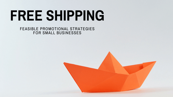 Quick Guide To Offering Free Shipping As A Small Business Justuno