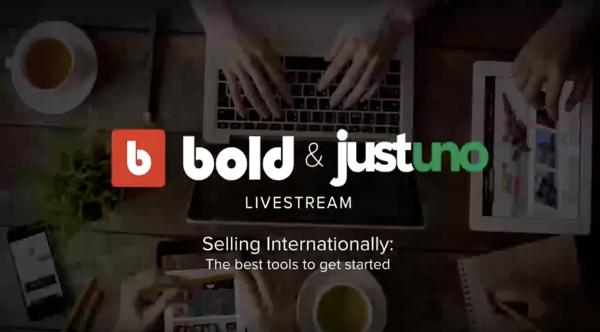 Selling Internationally: Bold Commerce & Justuno
